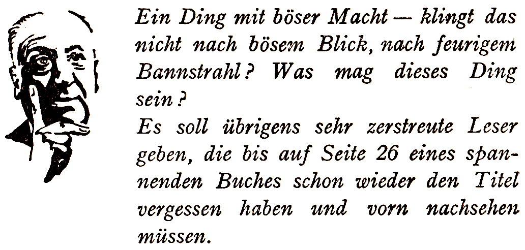 Ein Fingerzeig, den Leonore Puschert Alfred Hitchcock in den Mund gelegt hat.